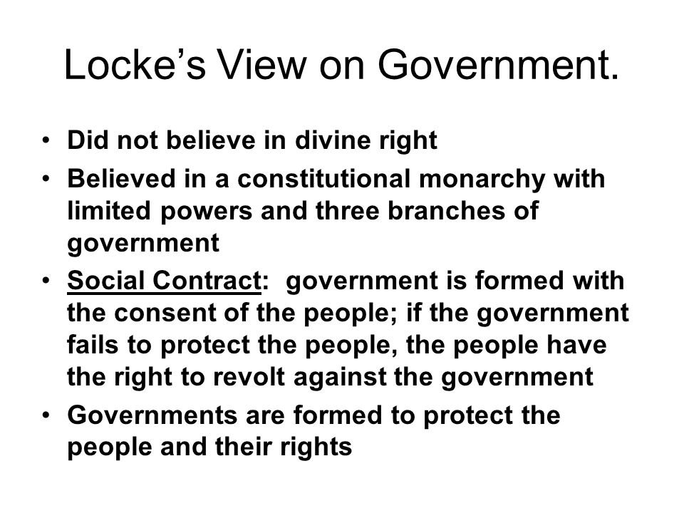 Locke's View on Government.