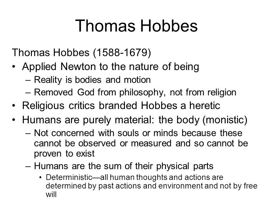 Thomas Hobbes Thomas Hobbes (1588-1679)