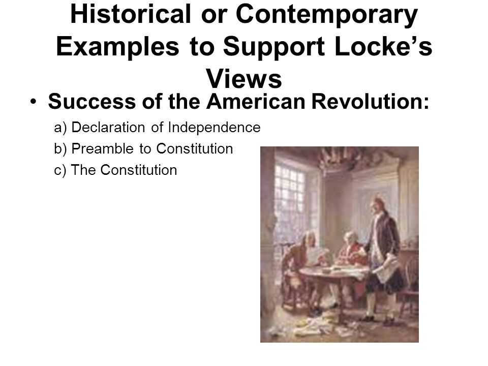Historical or Contemporary Examples to Support Locke's Views
