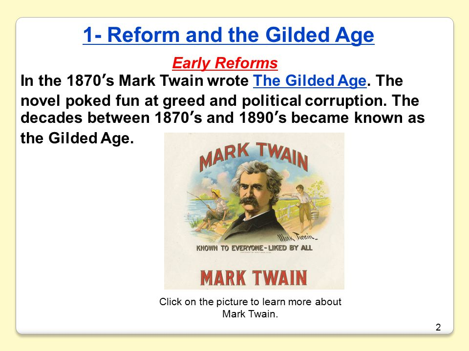 1- Reform and the Gilded Age