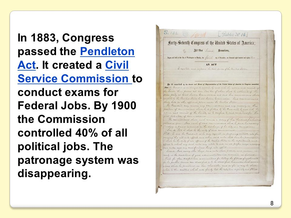 In 1883, Congress passed the Pendleton Act