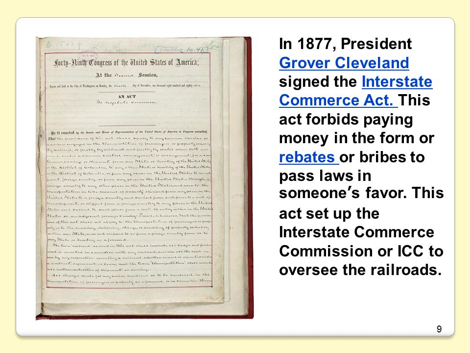 In 1877, President Grover Cleveland signed the Interstate Commerce Act