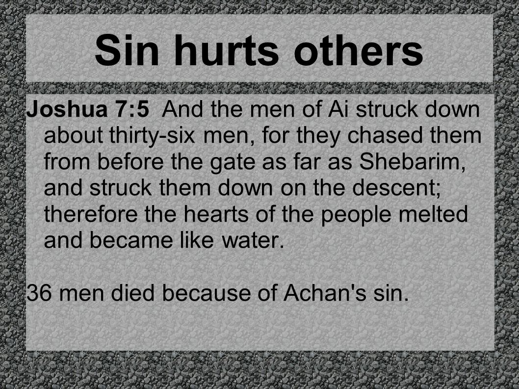 Sin hurts others