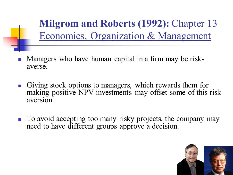 Milgrom and Roberts (1992): Chapter 13 Economics, Organization & Management