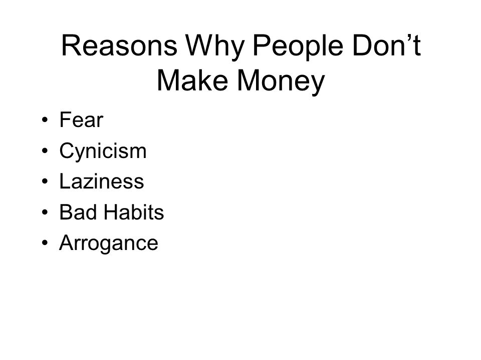 Reasons Why People Don't Make Money