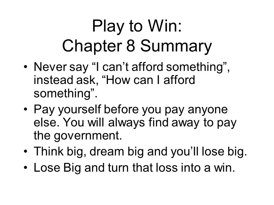 Play to Win: Chapter 8 Summary