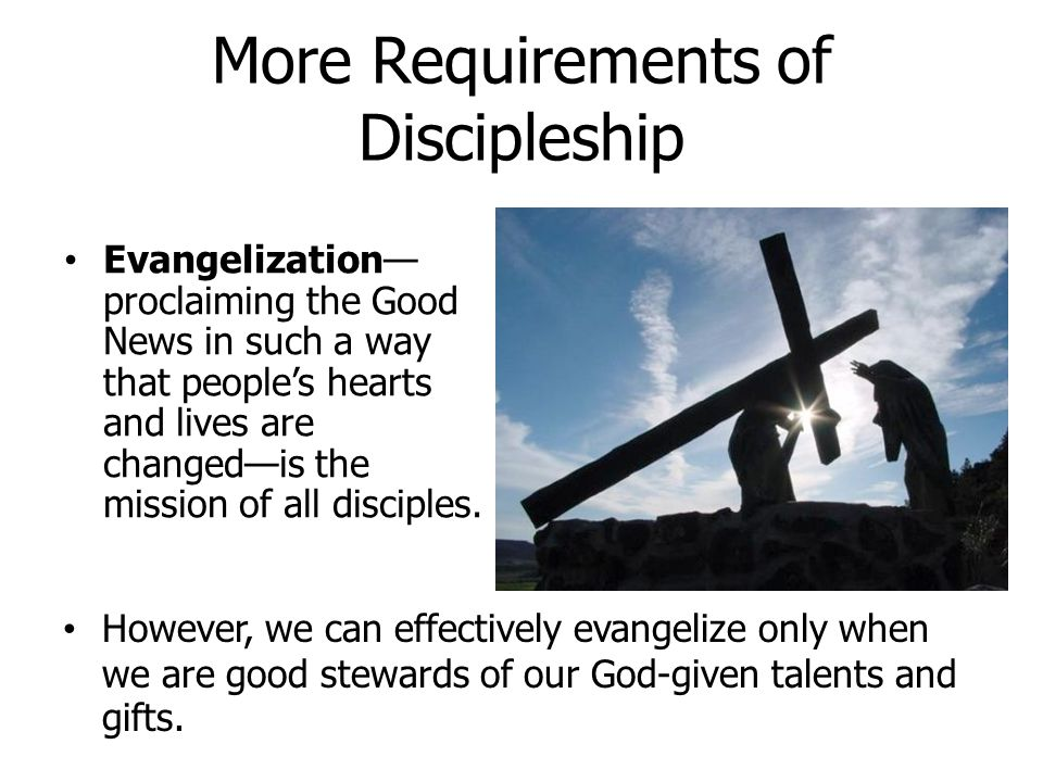 More Requirements of Discipleship