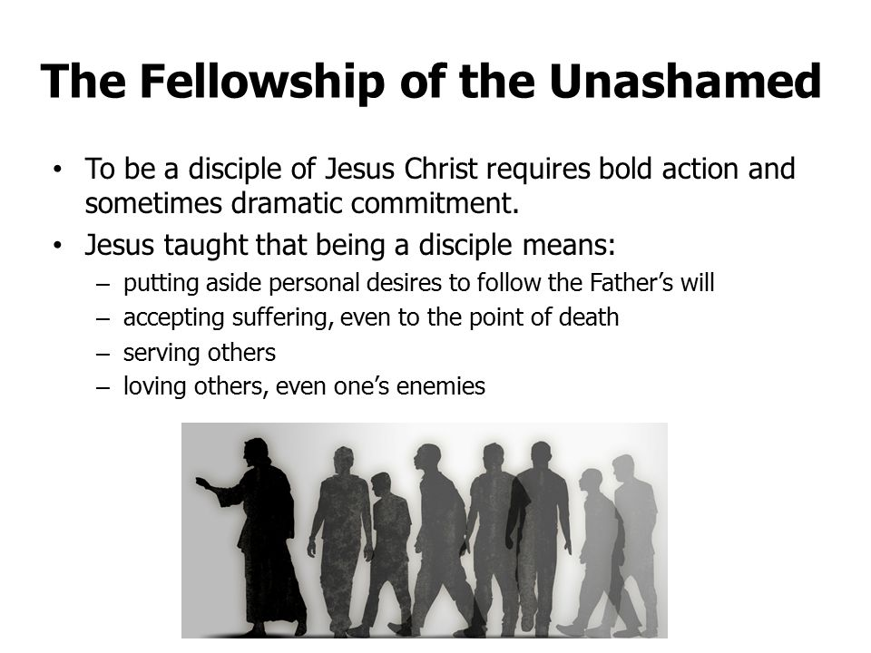The Fellowship of the Unashamed