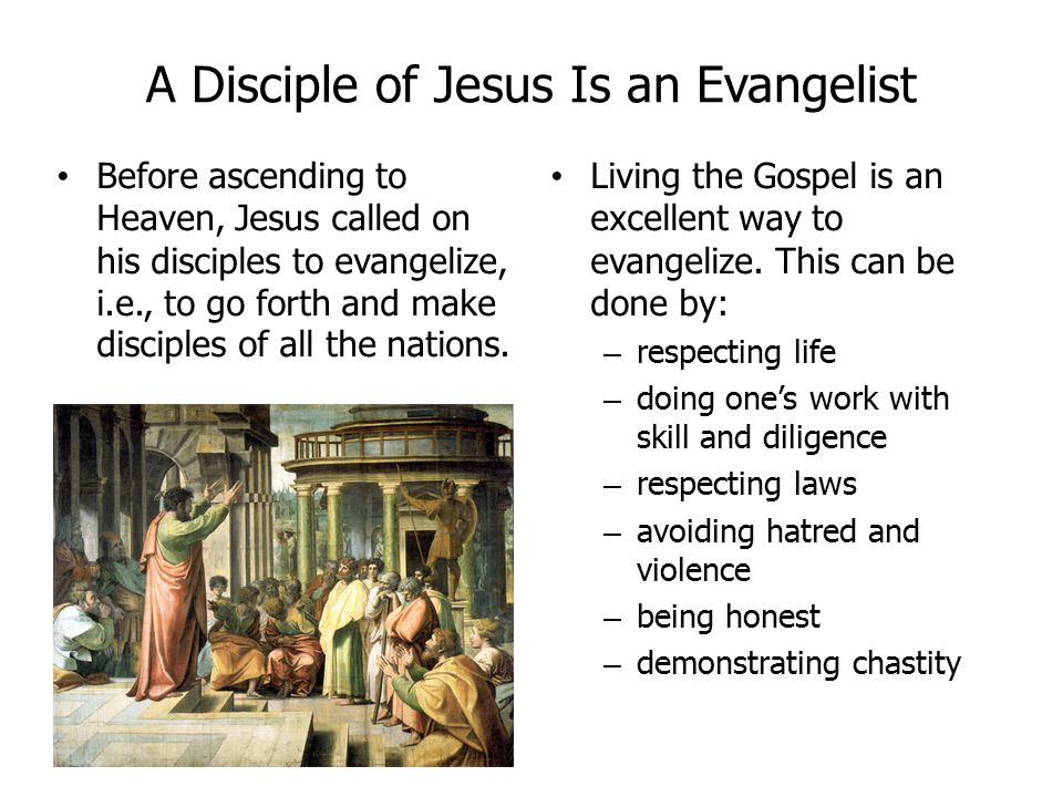 A Disciple of Jesus Is an Evangelist