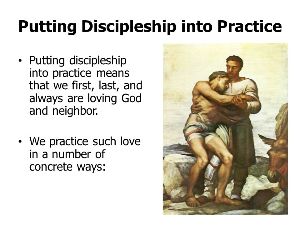 Putting Discipleship into Practice