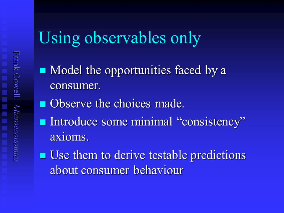 Using observables only