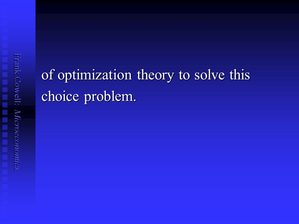 of optimization theory to solve this