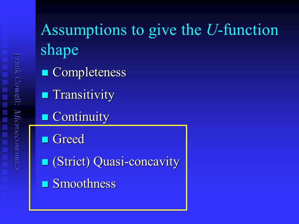Assumptions to give the U-function shape