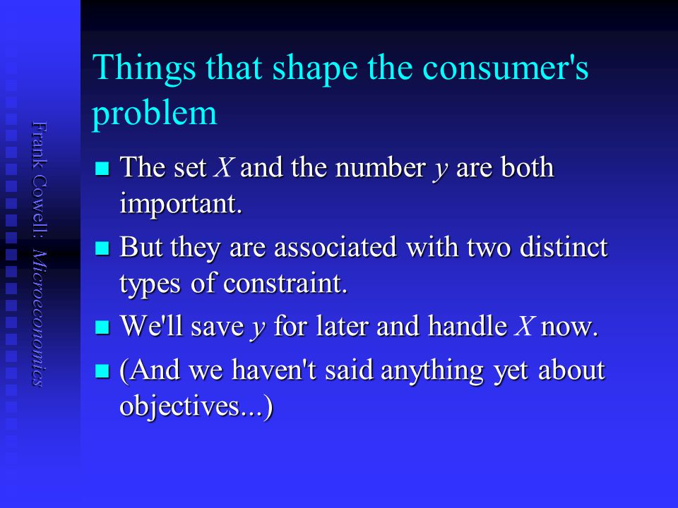 Things that shape the consumer s problem