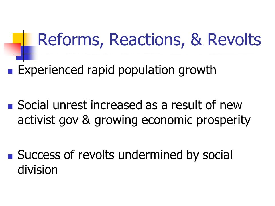 Reforms, Reactions, & Revolts