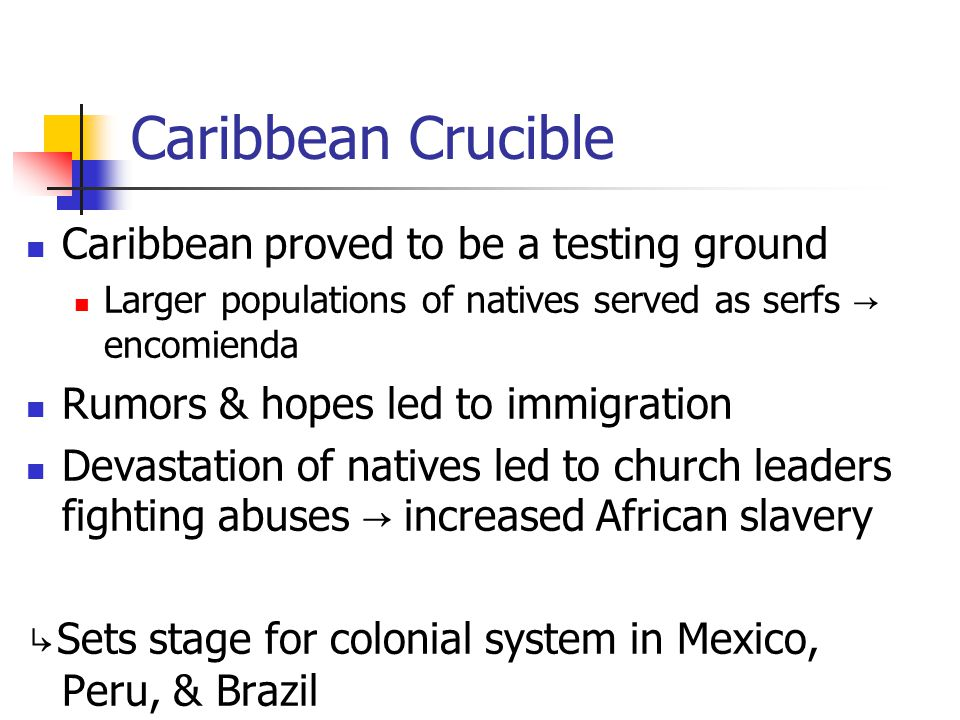 Caribbean Crucible Caribbean proved to be a testing ground