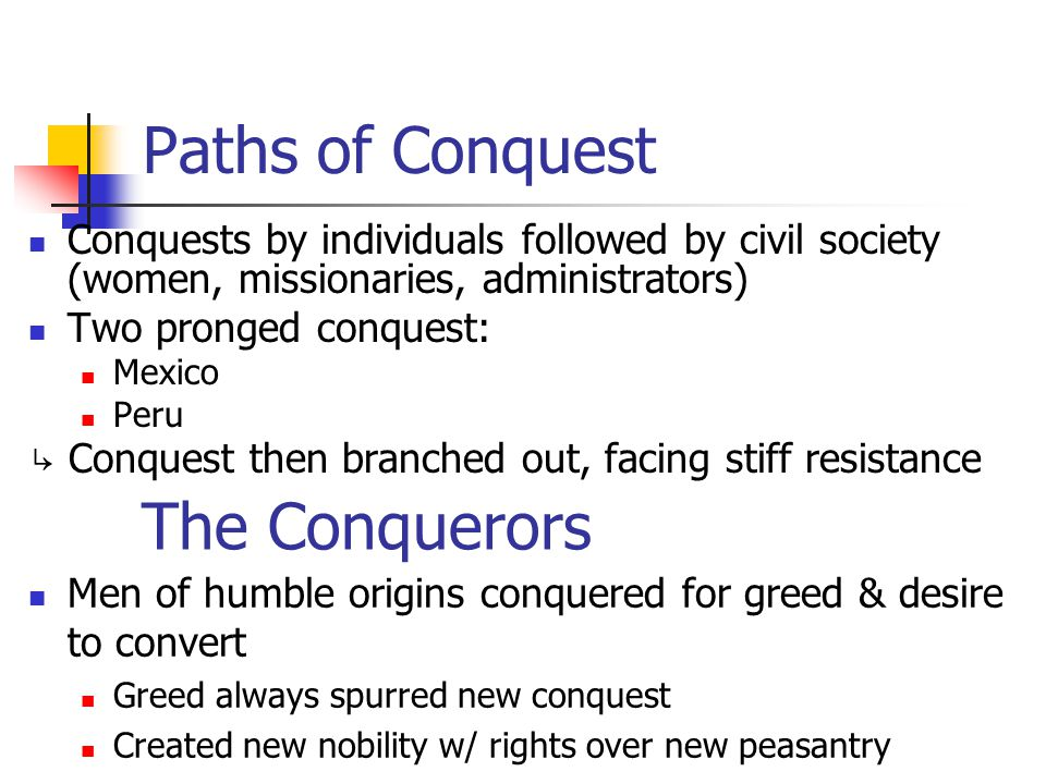 Paths of Conquest The Conquerors