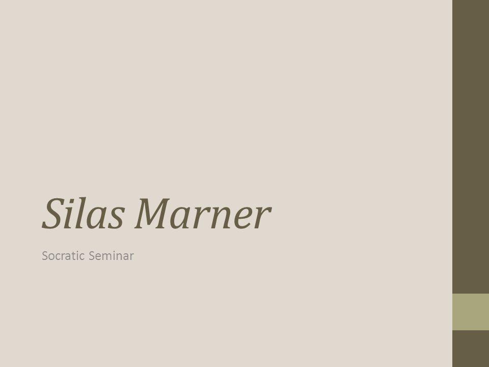 Silas Marner Socratic Seminar