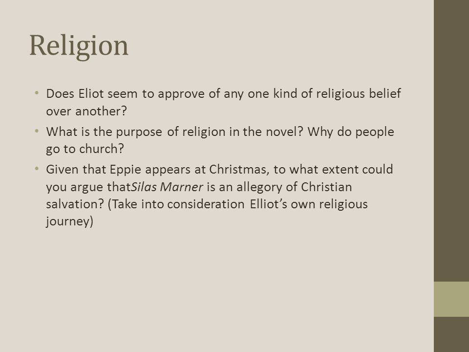 Religion Does Eliot seem to approve of any one kind of religious belief over another