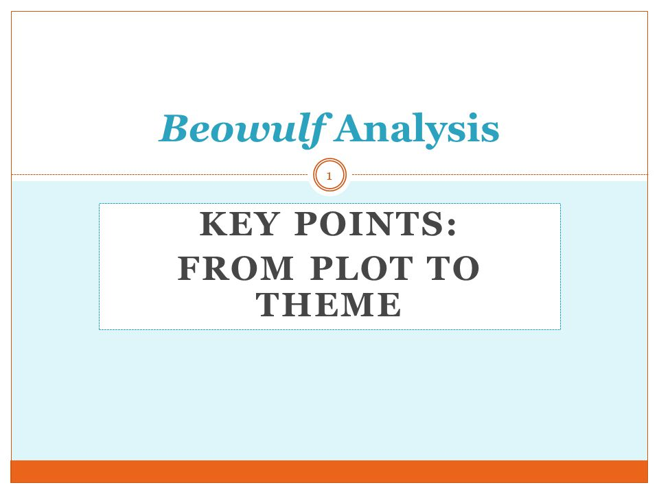 Key Points: From plot to theme