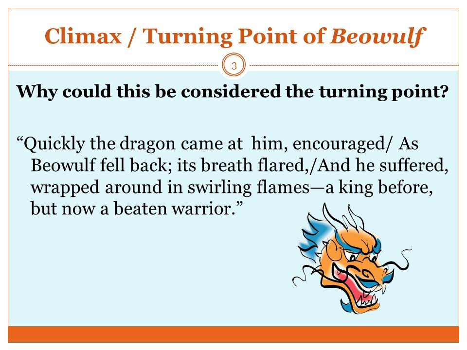 Climax / Turning Point of Beowulf
