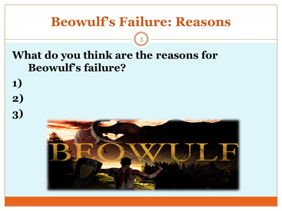 Beowulf's Failure: Reasons