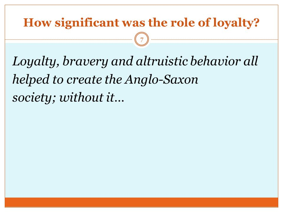 How significant was the role of loyalty