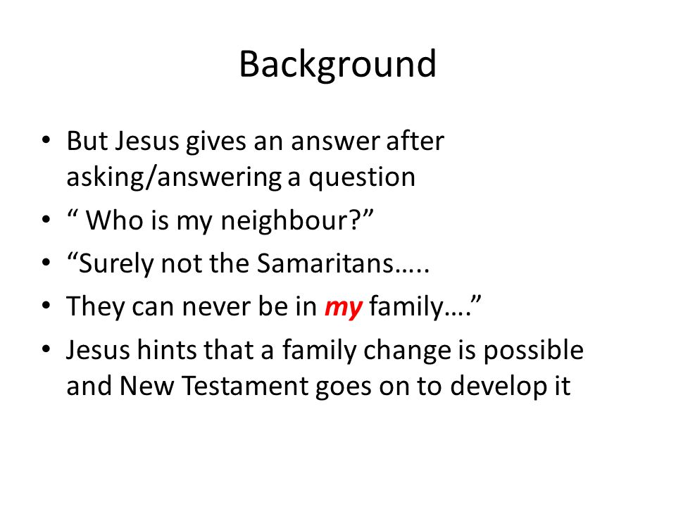 Background But Jesus gives an answer after asking/answering a question