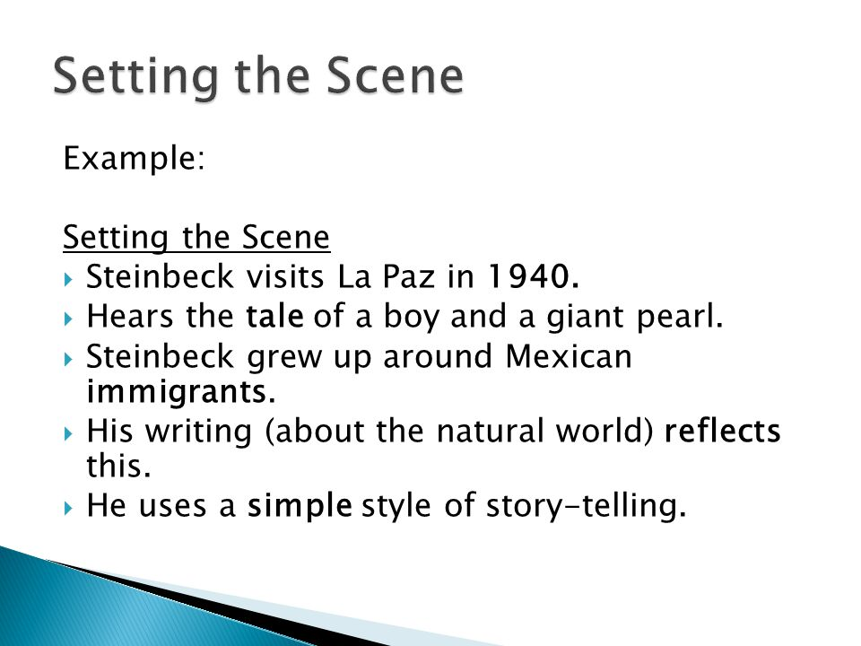 Setting the Scene Example: Setting the Scene