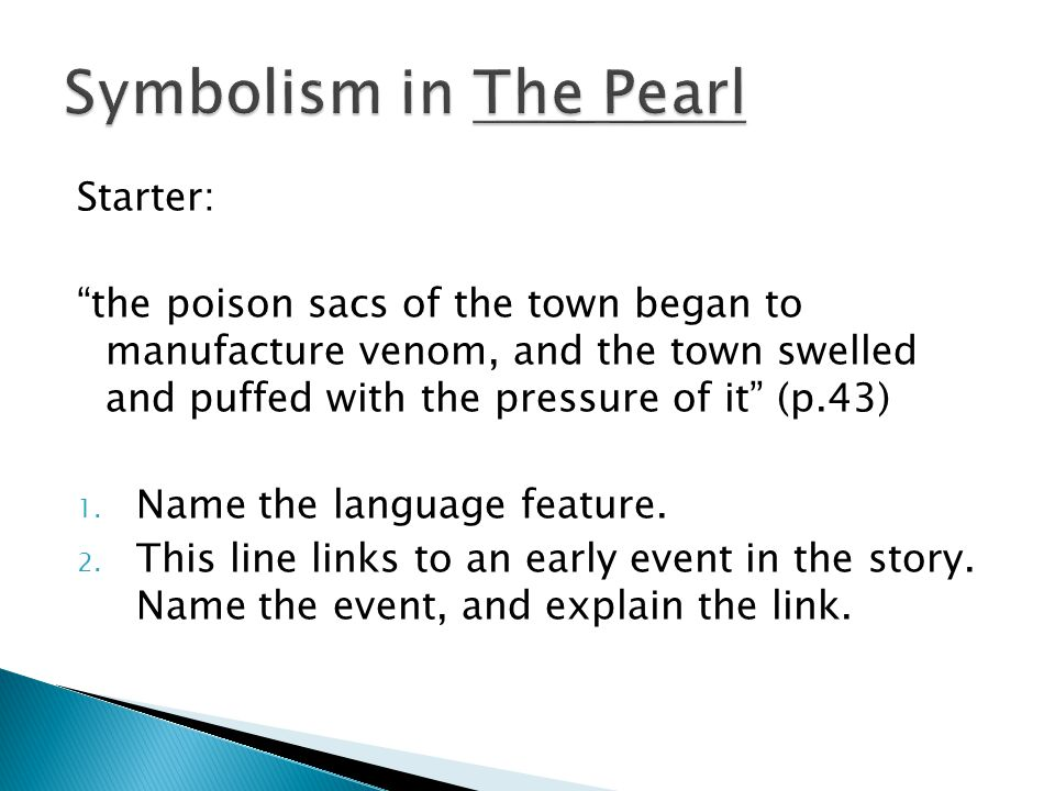 Symbolism in The Pearl Starter: