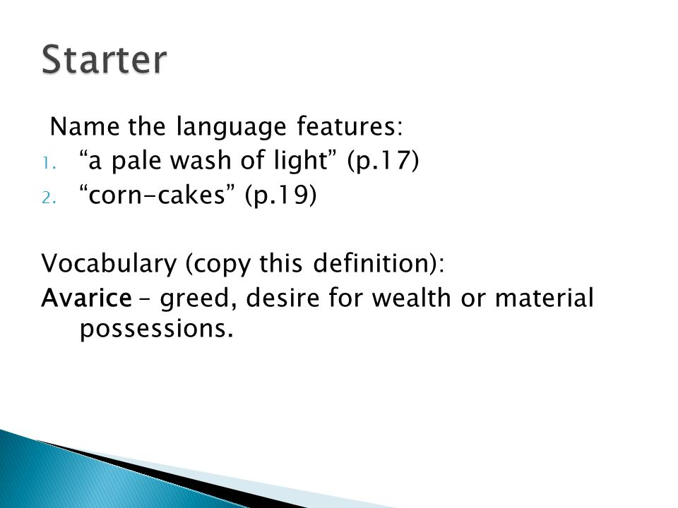 Starter Name the language features: a pale wash of light (p.17)