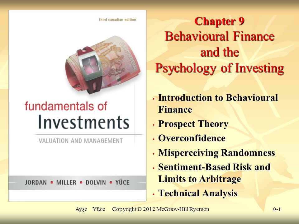 Chapter 9 Behavioural Finance and the Psychology of Investing