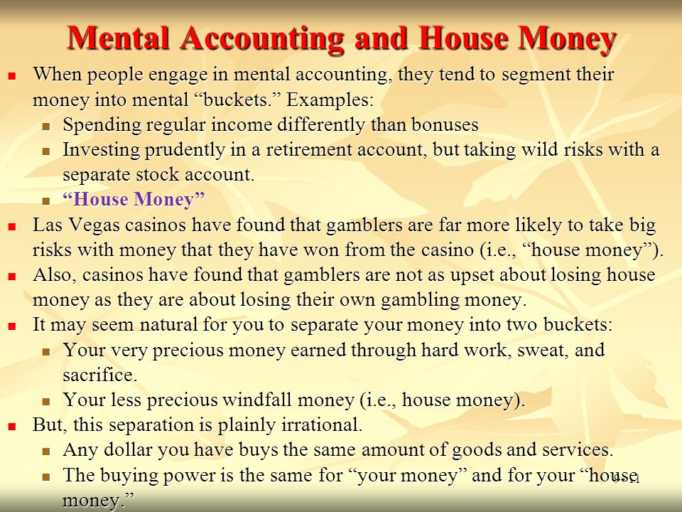 Mental Accounting and House Money