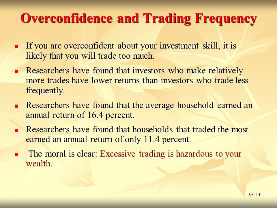 Overconfidence and Trading Frequency