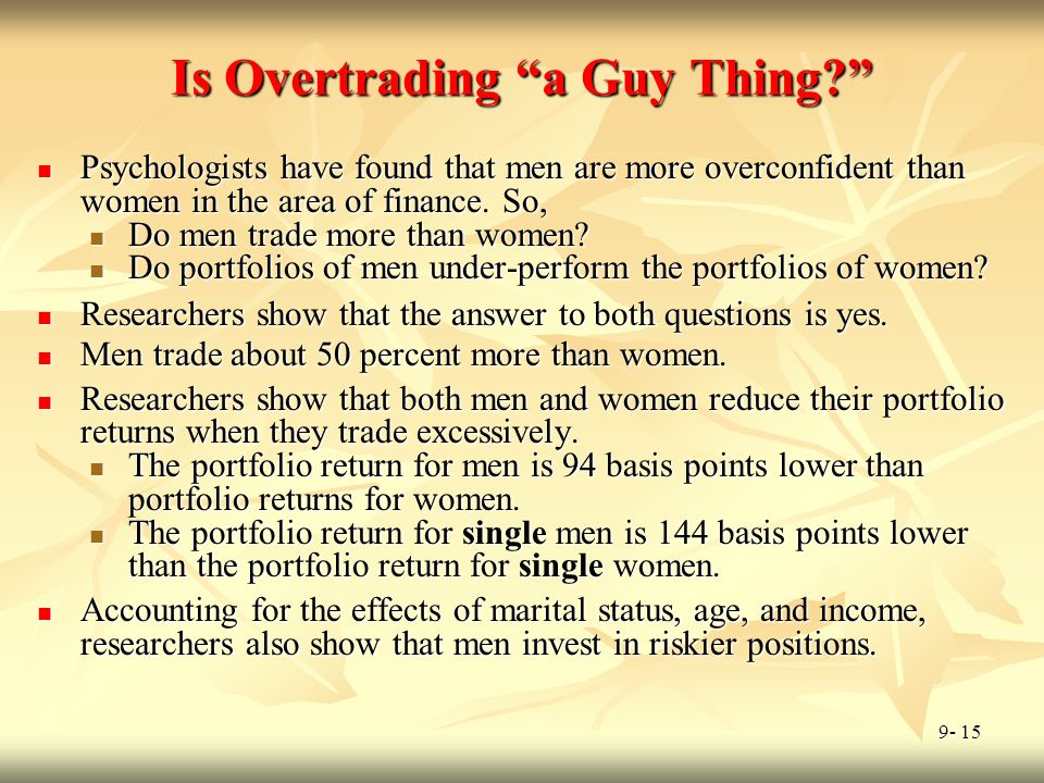 Is Overtrading a Guy Thing