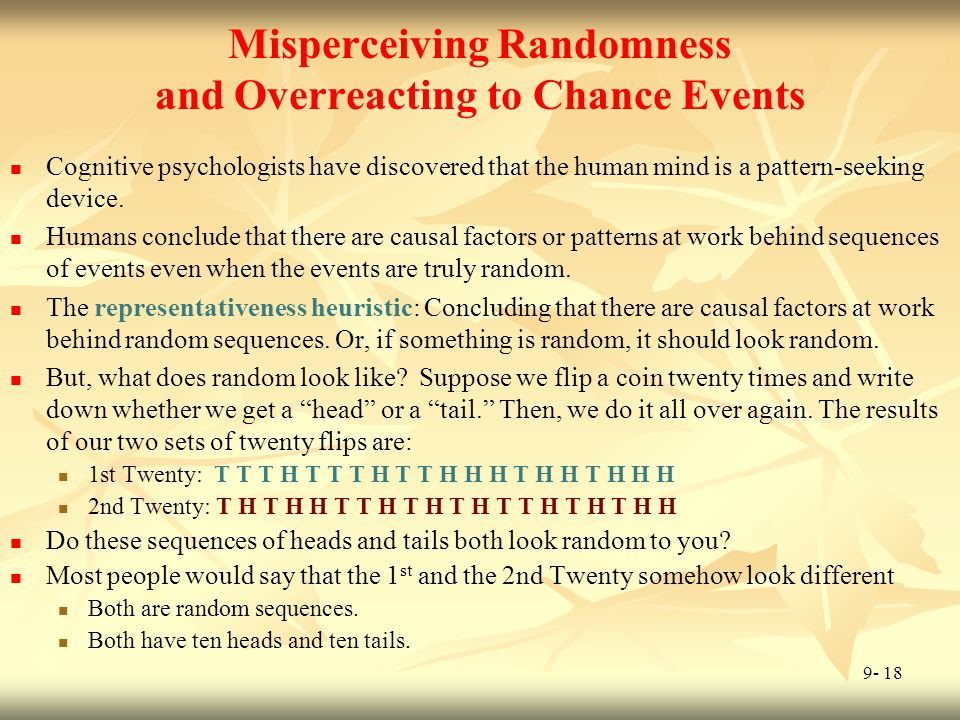 Misperceiving Randomness and Overreacting to Chance Events