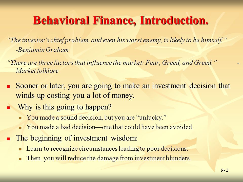 Behavioral Finance, Introduction.