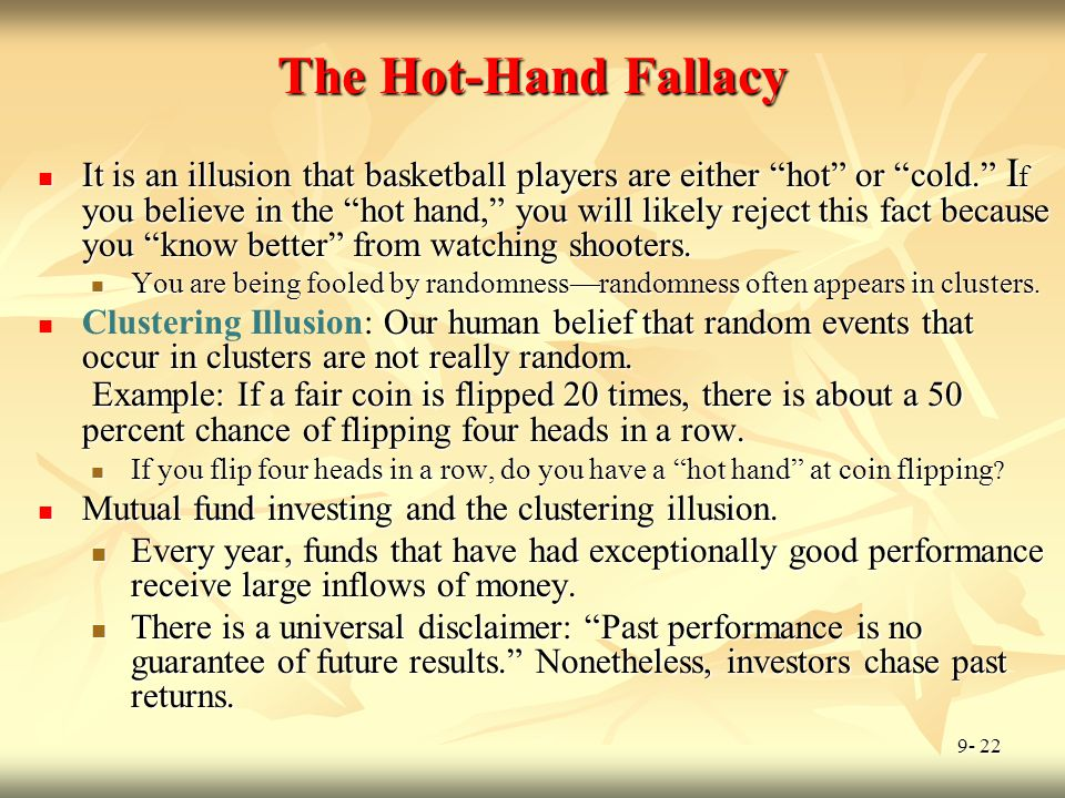 The Hot-Hand Fallacy