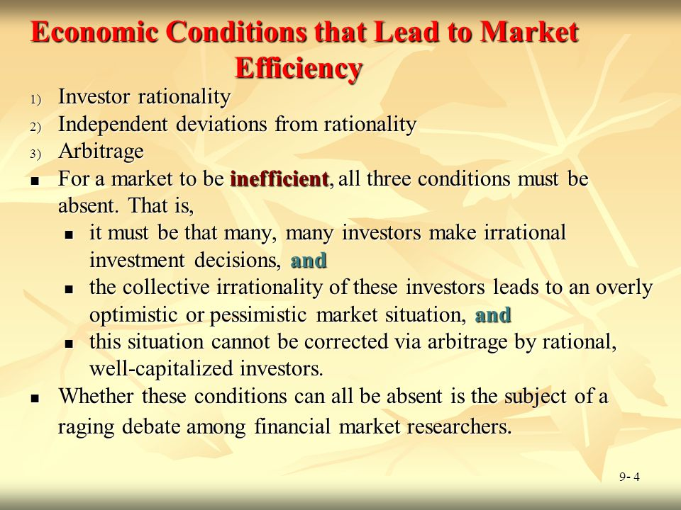 Economic Conditions that Lead to Market Efficiency