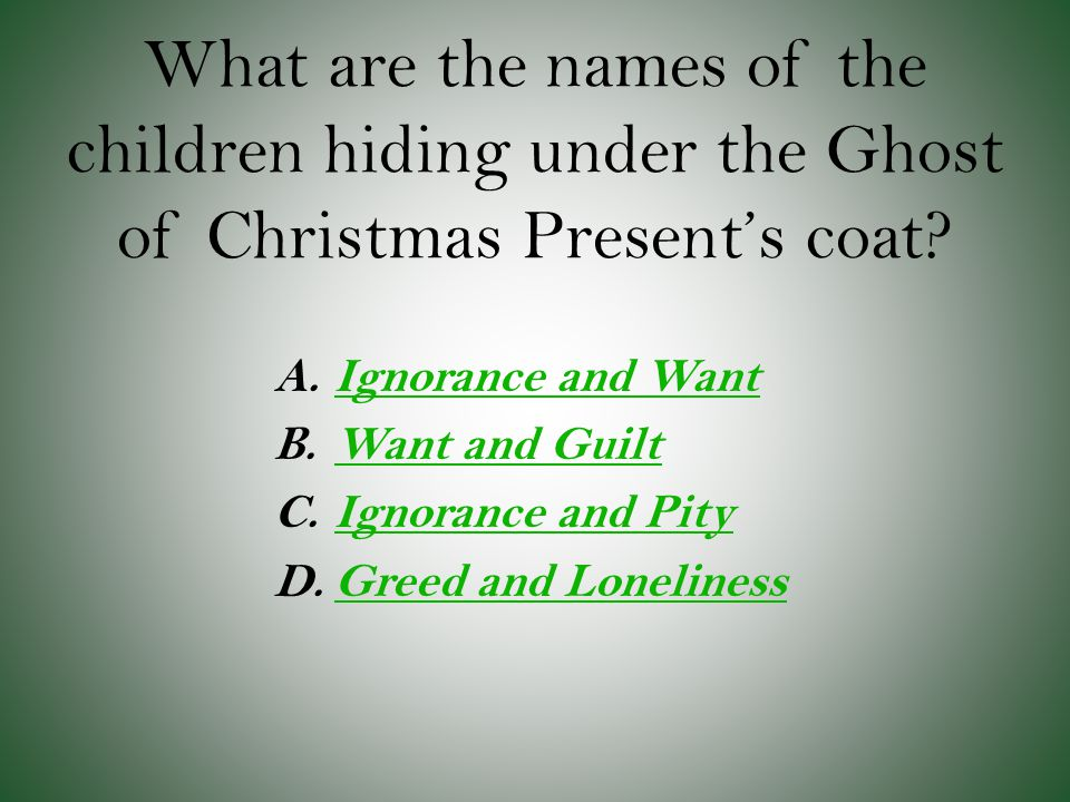 What are the names of the children hiding under the Ghost of Christmas Present's coat
