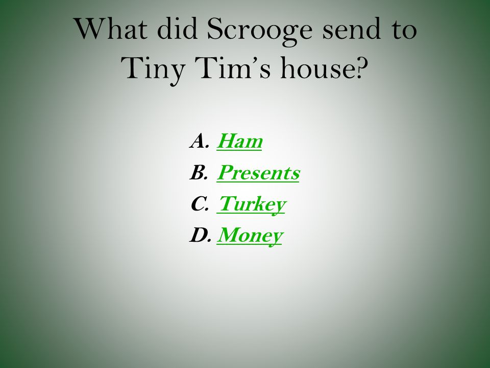 What did Scrooge send to Tiny Tim's house