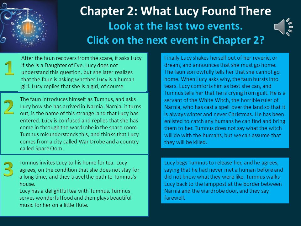 Chapter 2: What Lucy Found There Look at the last two events