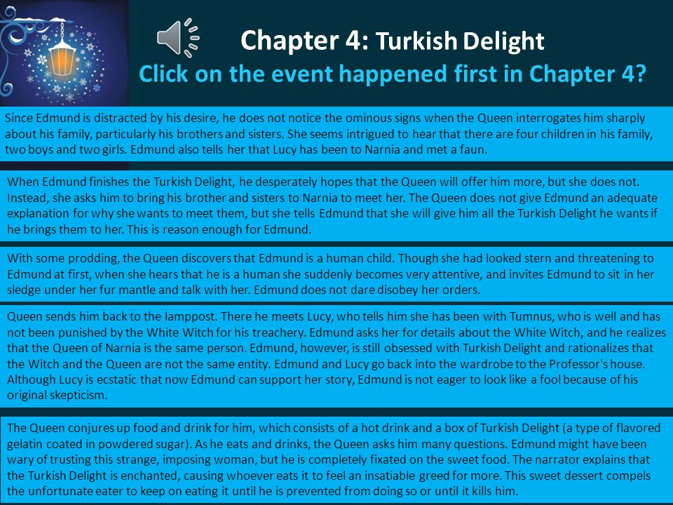 Chapter 4: Turkish Delight Click on the event happened first in Chapter 4
