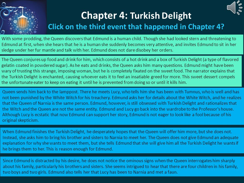 Chapter 4: Turkish Delight Click on the third event that happened in Chapter 4