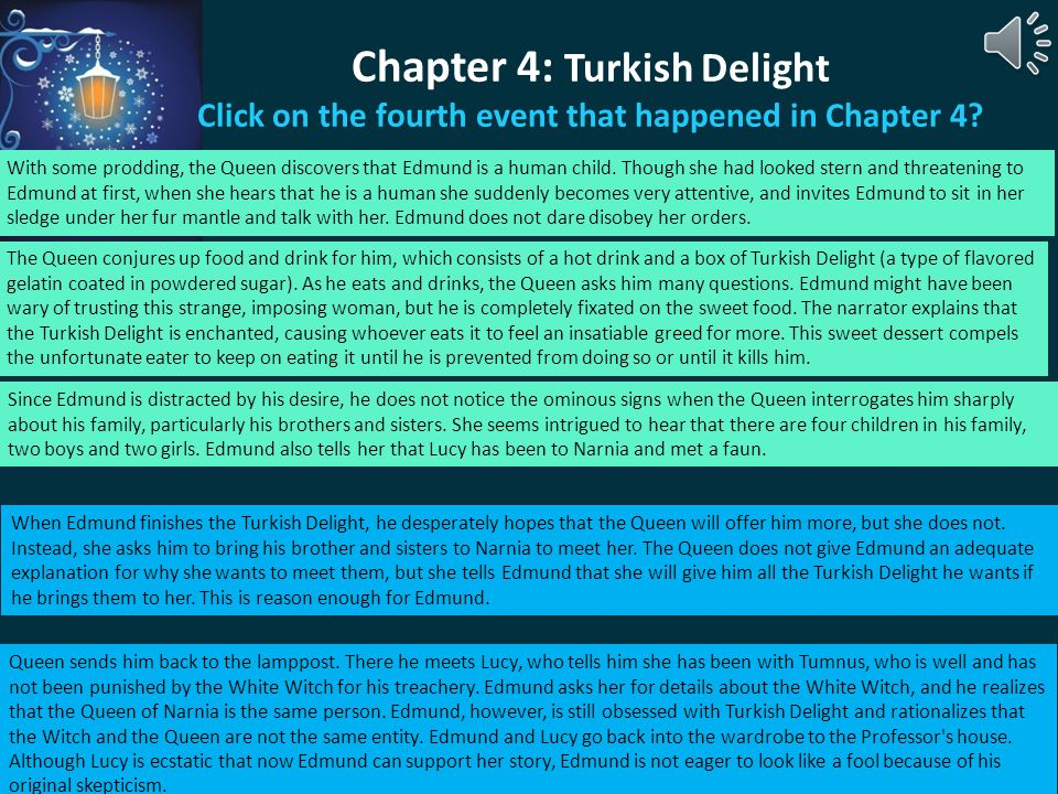 Chapter 4: Turkish Delight Click on the fourth event that happened in Chapter 4