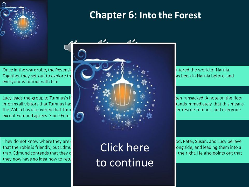 Chapter 6: Into the Forest
