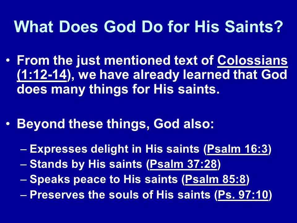 What Does God Do for His Saints