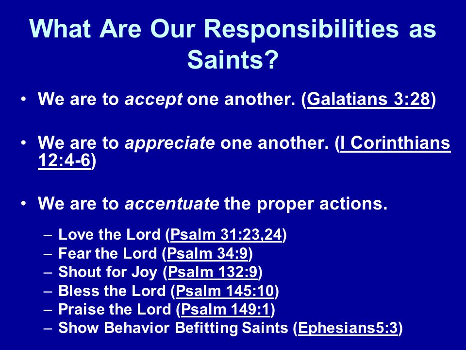 What Are Our Responsibilities as Saints