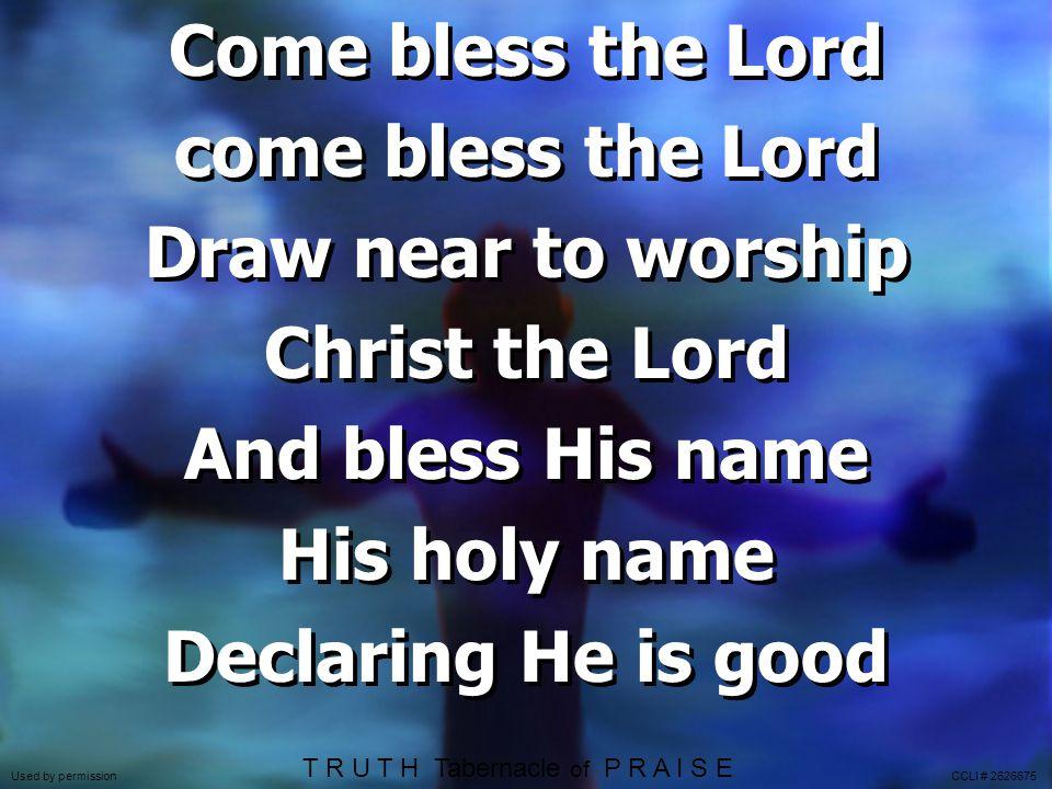 T R U T H Tabernacle of P R A I S E