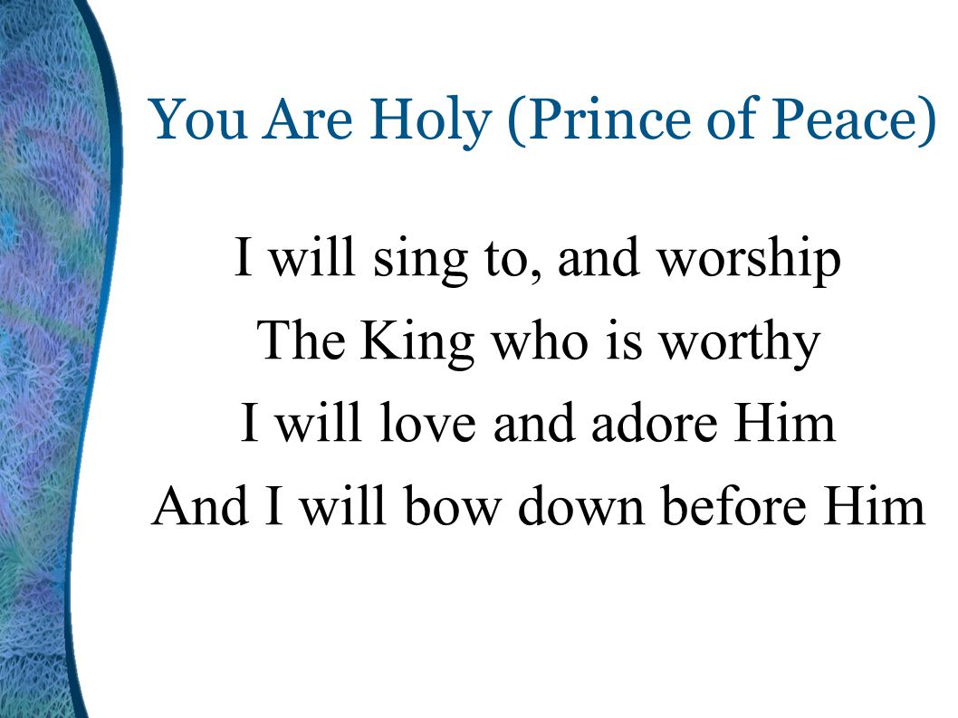 You Are Holy (Prince of Peace)